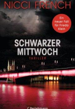 Buchdeckel von Schwarzer Mittwoch: Thriller - Ein neuer Fall für Frieda Klein Bd.3 (Psychologin Frieda Klein als Ermittlerin)