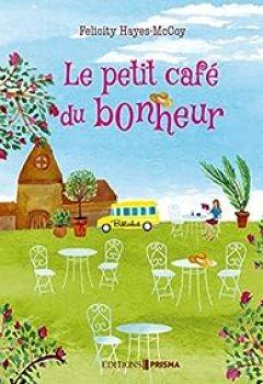Livres Couvertures de Le Petit Café Du Bonheur