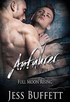 Buchdeckel von Anführer (Full Moon Rising 1)