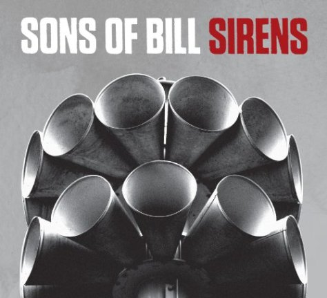 Sons Of Bill-Sirens-CD-FLAC-2012-flicFLAC Download