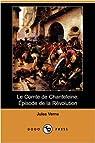 Le Comte de Chanteleine : Episode de la Révolution