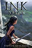 Ink Mage (Ink Mage series)