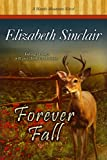 Forever Fall (The Hawks Mountain Series)