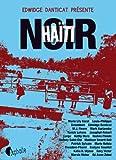 Haïti noir par Danticat