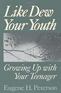 "Cover of ""Like Dew Your Youth: Growing Up..."