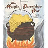 The Magic Porridge Pot, by Paul Galdone