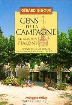 Gens De La Campagne Au Mas Des Pialons