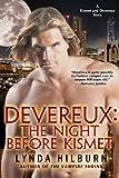 Devereux: The Night Before Kismet, a Kismet Knight, Vampire Psychologist tale