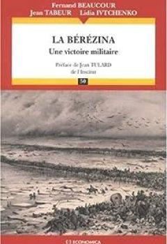 La Bérézina : Une Victoire Militaire