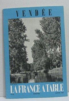 Livres Couvertures de Vendée. la France à table n° 82.