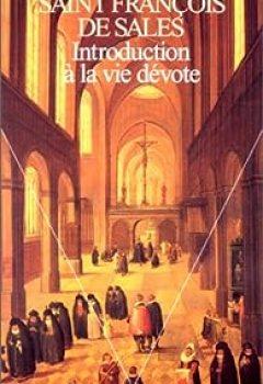 Télécharger Introduction à La Vie Dévote PDF eBook En Ligne Saint François de Sales