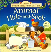 Animal Hide and Seek (Farmyard Tales Touchy-feely)