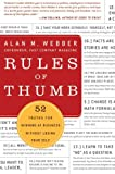 Rules of Thumb: 52 Principles for Winning at Business without Losing Your Self