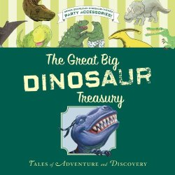 The Great Big Dinosaur Treasury by Rey and others | Featured Book of the Day | wearewordnerds.com