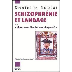 Schizophrénie et langage : Que veut dire le mot chapeau ?