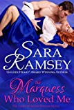 The Marquess Who Loved Me (Muses of Mayfair Book 3)