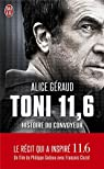 Toni 11,6 : Histoire du convoyeur