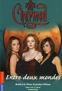 Livres Couvertures de Charmed, Tome 20 : Entre Deux Mondes