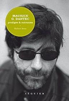 Livres Couvertures de Maurice G. Dantec : Prodiges & Outrances