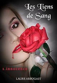 Livres Couvertures de Les Liens De Sang, Tome 1 : Innocence