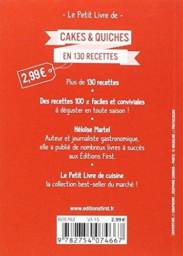 Telecharger Petit Livre de - Cakes et quiches en 130 recettes de H�lo�se MARTEL