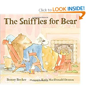 The Sniffles for Bear (Bear and Mouse)