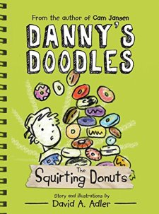 Danny's Doodles: The Squirting Donuts by David Adler| wearewordnerds.com