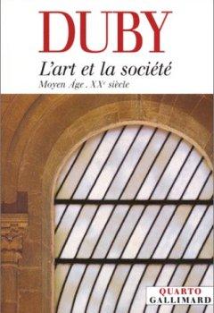 Livres Couvertures de L'Art et la Société : Moyen Age - XXe siècle