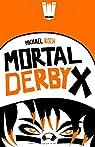 Mortal Derby X
