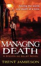 Managing Death (Death Works, #2)