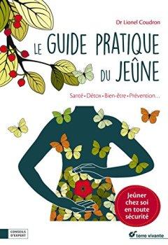Livres Couvertures de Le guide pratique du jeûne : Santé, détox, bien-être, prévention.