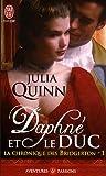 La chronique des Bridgerton, Tome 1 : Daphné et le duc par Julia Quinn