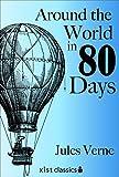 Around the World in Eighty Days (Xist Classics)