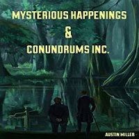 Mysterious Happenings and Conundrums, Inc. Audiobook