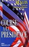 Course à la présidence