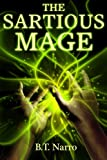 The Sartious Mage (The Rhythm of Rivalry: Book 1.5)