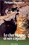 Le chat Moune et ses copains