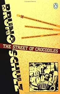 "Cover of ""The Street of Crocodiles (Class..."