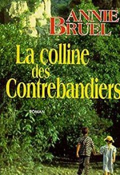 Livres Couvertures de La Colline Des Contrebandiers