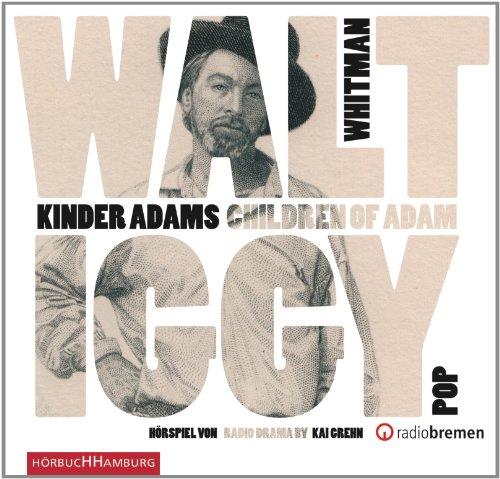 Walt Whitman - Kinder Adams/Children of Adam (Hörbuch Hamburg)