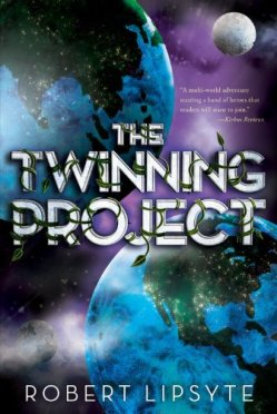 The Twinning Project by Robert Lipsyte | Featured Book of the Day | wearewordnerds.com