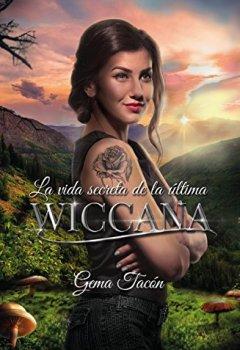 Portada del libro deLa vida secreta de la última wiccana