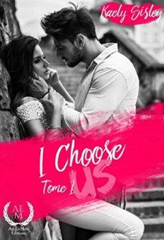 Livres Couvertures de I choose us: Tome 1