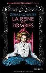 Chroniques de Zombieland, tome 3 : La reine des zombies
