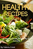 Healthy Recipes: Free Cookbook With 215 Recipes. 30 Healthy Dinner Recipes for you to Enjoy