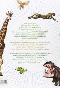Livres Couvertures de Incroyables animaux: Les 100 records animaux les plus fous