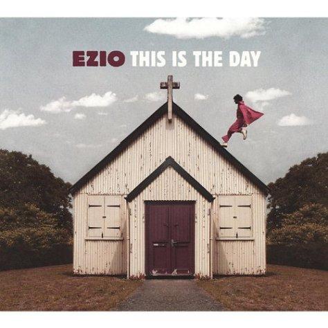 Ezio-This Is The Day-DIGIPAK-CD-FLAC-2010-NBFLAC Download