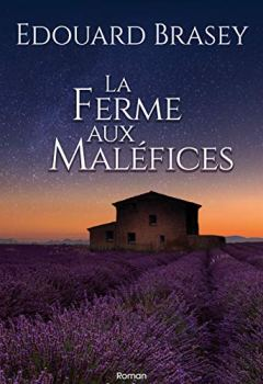 Livres Couvertures de La Ferme aux maléfices:   roman