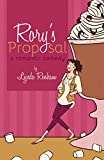 Rory's Proposal (A Romantic Comedy)