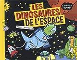 Les dinosaures de l'espace